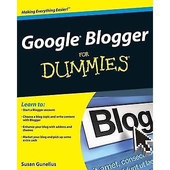 Google blogger for dummies av Susan Gunelius