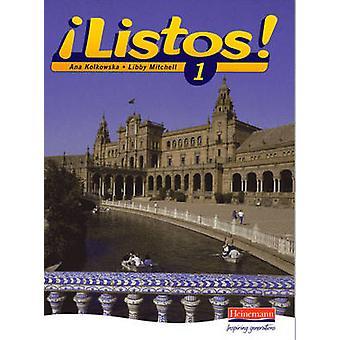 Listos! 1 Pupils Book by Ana Kolkowska - Libby Mitchell - 97804354290