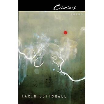 Crocus by Karin Gottshall - 9780823227310 Book