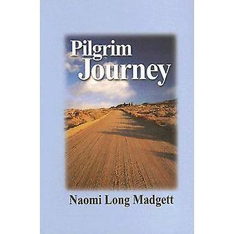 Pilgrim Journey by Naomi Long Madgett - 9780916418977 Book