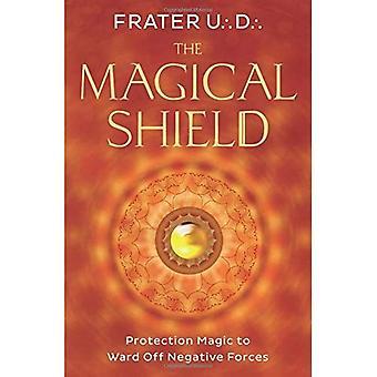 Bouclier magique: Magie de Protection à Ward off Forces négatives