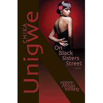 Op zwarte zusters Straat: Een roman