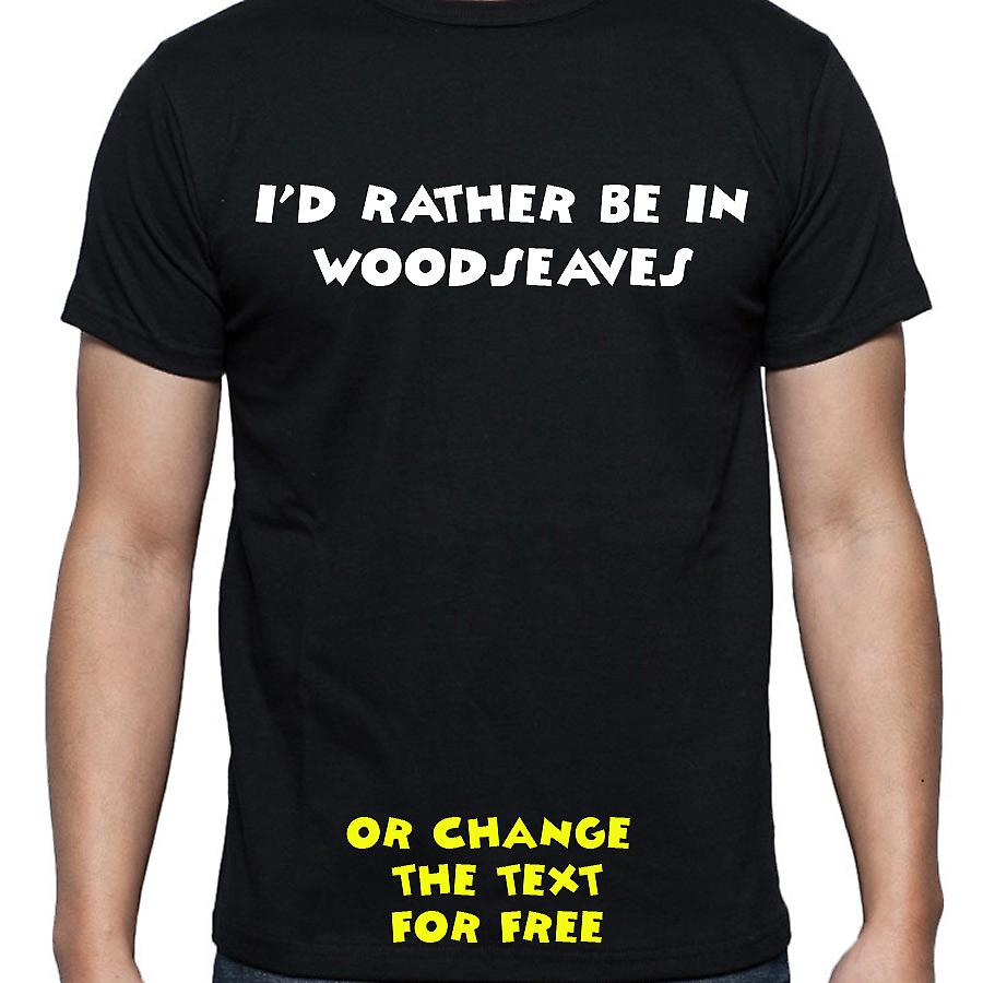 I'd Rather Be In Woodseaves Black Hand Printed T shirt