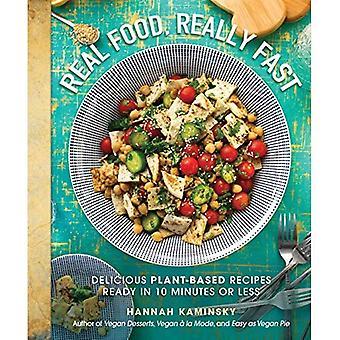 Riktig mat, riktigt snabb: läckra växt-baserade recept redo i 10 minuter eller mindre