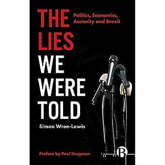Die Lügen, die wir erfuhren
