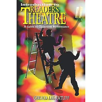 Introduction to Readers Theatre A Guide to Classroom Performance by Ratliff, Gerald Lee ( AUTHOR ) Dec-01-1999 Paperback