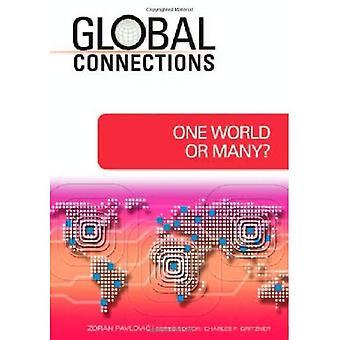 Un monde ou plusieurs?