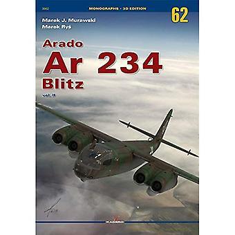 Arado Ar 234 Blitz: Volume II (Monographs No 62)