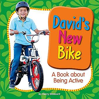 David's New Bike: A Book about Being Active (My Day� Learning Health and Safety)