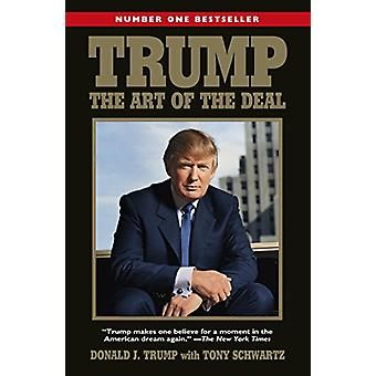 Trump - The Art of the Deal by Donald Trump - 9781784758240 Book