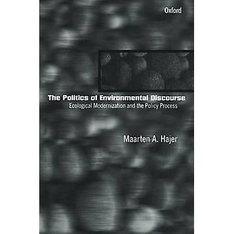 環境生態学的近代化と Hajer ・ マールテン A によってポリシー プロセスの政治学