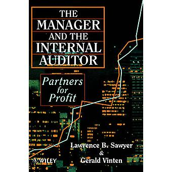 The Manager and the Internal Auditor Partners for Profit by Vinten & Gerald