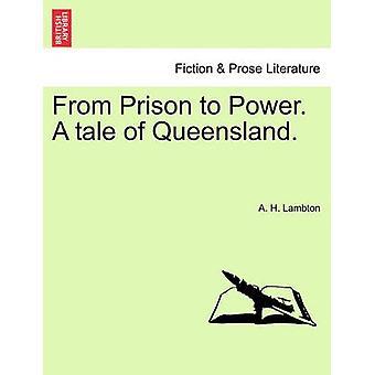 刑務所から権力までクイーンズランド州物語 vol.私はラムトンと H によって。