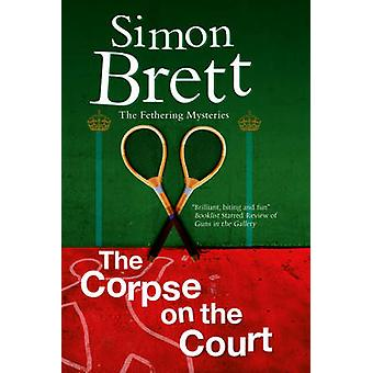 Corpse on the Court The by Brett & Simon