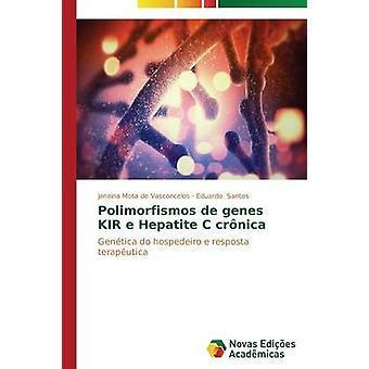 Polimorfismos de genes KIR e Hepatite C crnica by Mota de Vasconcelos Janaina