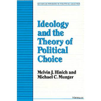 Ideology and the Theory of Political Choice (New edition) by Melvin J