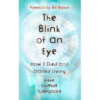 Silmän räpäyksessä-miten olen kuollut ja alkanut elää Blink
