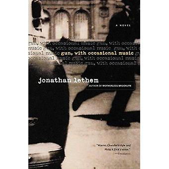 Gun - With Occasional Music by Lethem - Jonathan - 9780156028974 Book