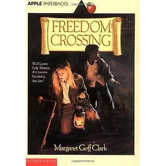 Freedom Crossing Book