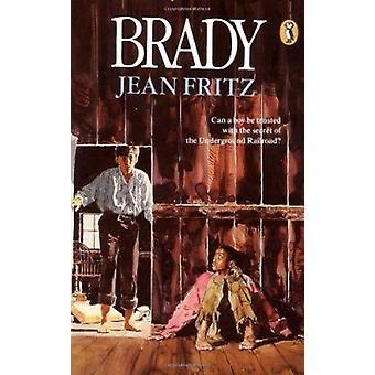 Brady by Jean Fritz - Lynd Ward - 9780698119376 Book