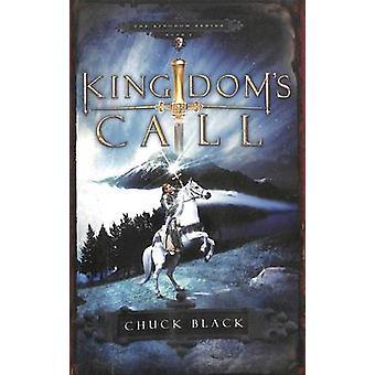 Kingdom's Call - Age 10-14 by Chuck Black - 9781590527504 Book