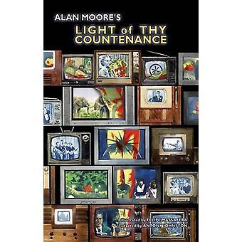Alan Moore's Light of Thy Countenance by Alan Moore - Felipe Massafer