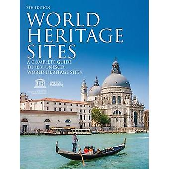 World Heritage Sites - A Complete Guide to 1 -031 UNESCO World Heritag
