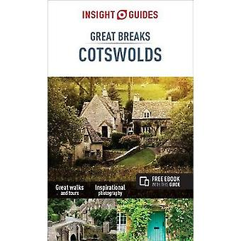 Insight Guides Great Breaks Cotswolds by Insight Guides Great Breaks