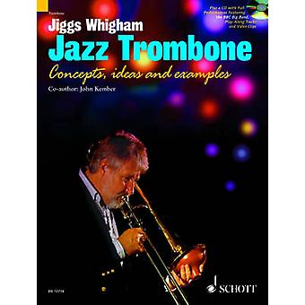 Jiggs Whigham - Jazz Trombone - For Intermediate and Advanced Players