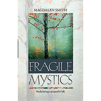 Skjøre mystikere av Smith & Magdalen