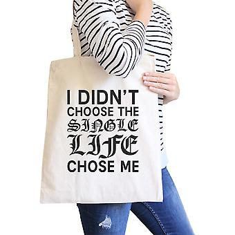 Single livet valgte meg naturlig Tote Bag Funny Quote gaver For single
