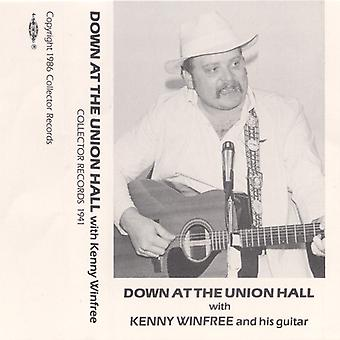 Kenny Winfree - Down at the Union Hall [CD] USA import