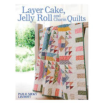 David & Charles Books Layer Cake, Jelly Roll And Charm Quilts Dc 32085