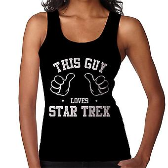 This Guy Loves Star Trek Women's Vest
