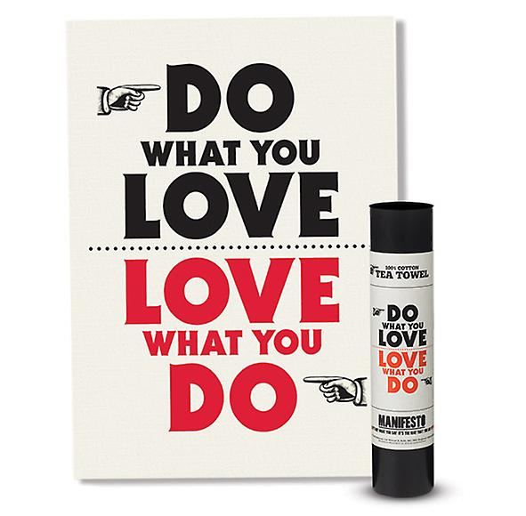 Do What You Love Love What You Do Manifesto Tea Towel by Wild & Wolf