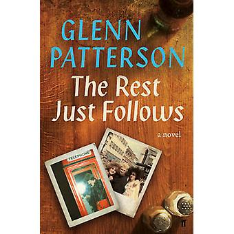 O resto só segue por Glenn Patterson - livro 9780571305223