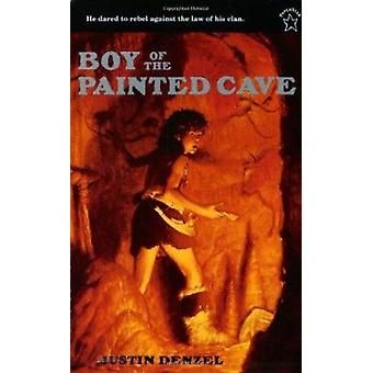 The Boy of the Painted Cave by Justin Denzel - Justen Denzel - 978069
