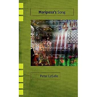 Mariposa's Song - A Novel by Peter LaSalle - 9780896727434 Book