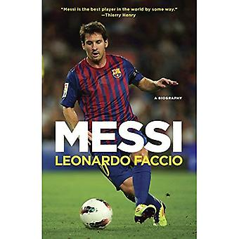 Messi: Une biographie