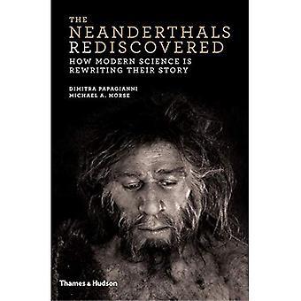 Neanderthalarna återupptäckt