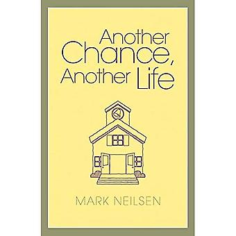 Another Chance, Another Life