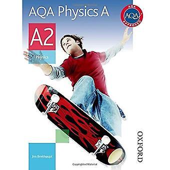 AQA A2 Physics A: Student's Book (Aqa Physics for A2)