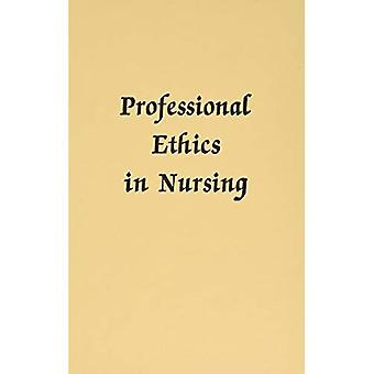 Professional ethics in nursing
