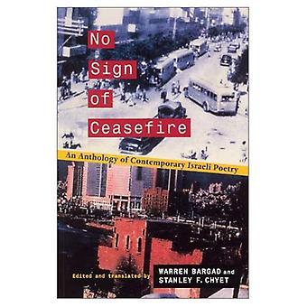 Aucun signe de cessez-le-feu: une anthologie de la poésie contemporaine israélienne