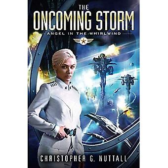 The Oncoming Storm (Angel in the Whirlwind)