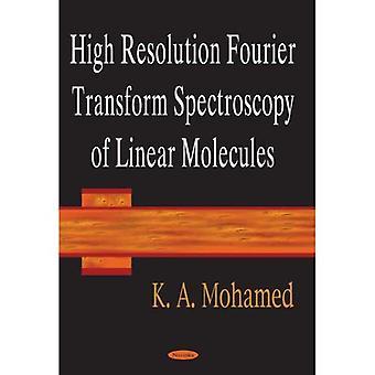 Hohe Auflösung-Fourier-Transformation Spektroskopie lineare Moleküle