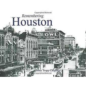 Remembering Houston