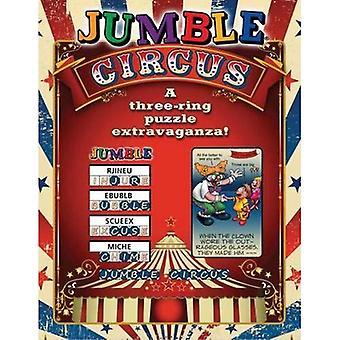 Jumble Circus: A Three-Ring Puzzle Extravaganza! (Jumbles)