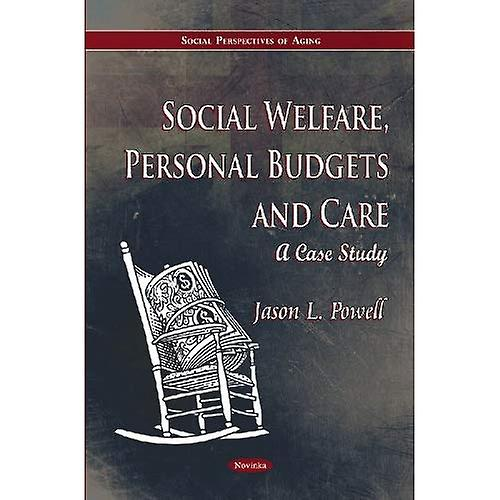 Social Welfare, Personal Budgets and Care