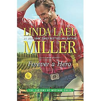Forever a Hero (Carsons of� Mustang Creek)